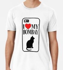 I love my Bombay Cat Premium T-Shirt