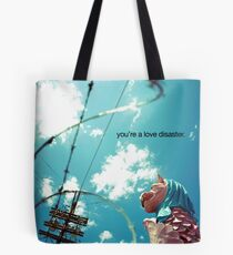 love disaster Tote Bag
