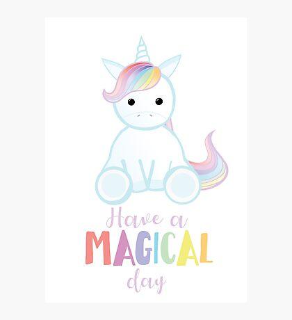 Unicorn - Have a MAGICAL Birthday Photographic Print