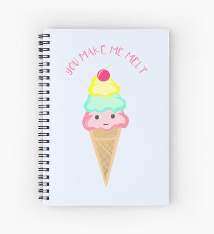 You make me melt - Ice Cream Pun T Shirt Spiral Notebook