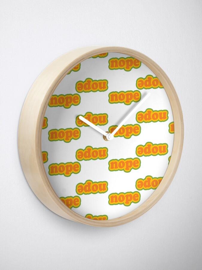 Alternate view of Nope O'Clock Clock