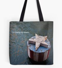 losing my steam Tote Bag
