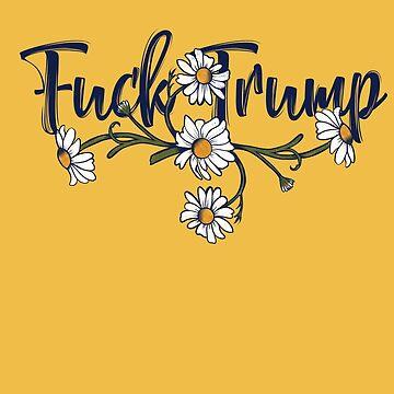 Fuck Trump by Boogiemonst