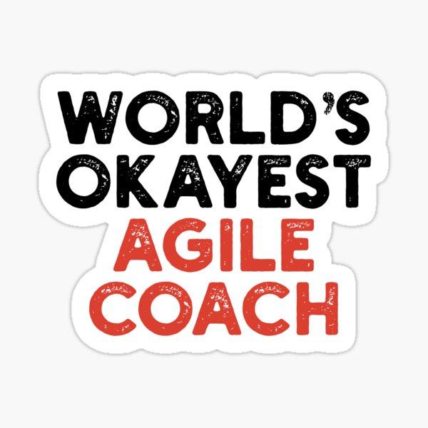 World's Okayest Agile Coach Sticker