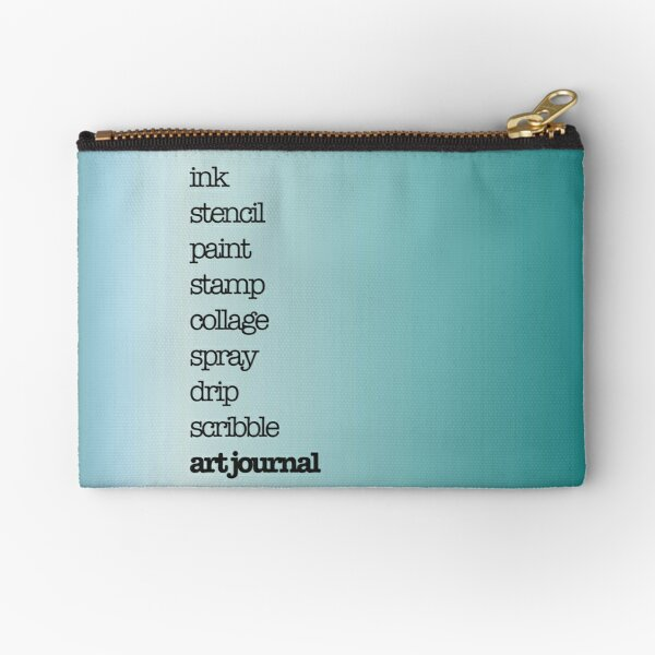Art journal and mixed media crafter text design black on teal Zipper Pouch