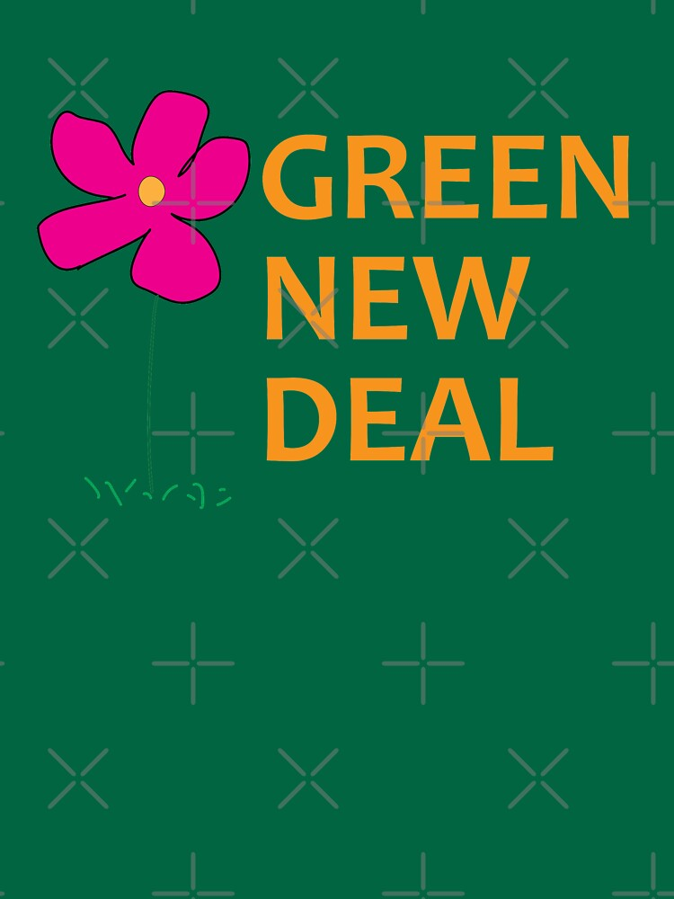 Green New Deal with Flower by willpate