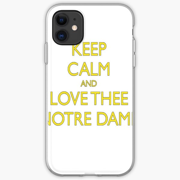 Keep Calm and Love Thee Notre Dame iPhone Soft Case