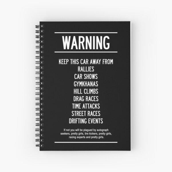 Keep this car Away!! Spiral Notebook