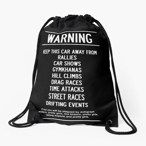 Keep this car Away!! Drawstring Bag