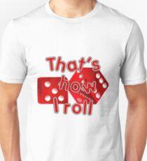 Las Vegas Dice - That's How I Roll Unisex T-Shirt