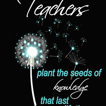 Inspirational Teacher Design Pretty Plant The Seeds Gift by kimmicsts