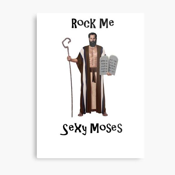 Sexy Moses OG 2 Metal Print