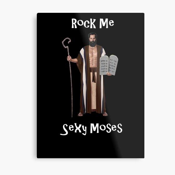 Sexy Moses OG 1 Metal Print