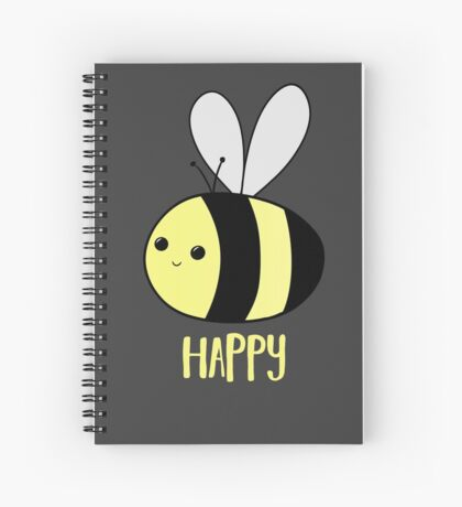 BEE Happy - Bee Pun  Spiral Notebook
