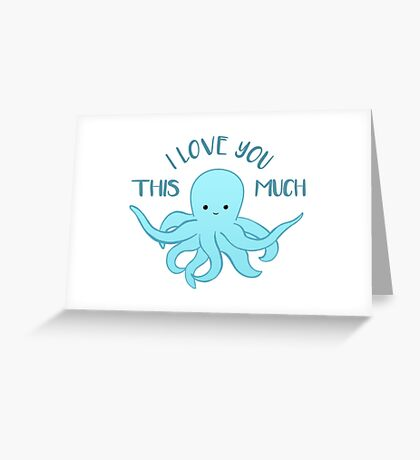 OCTOPUS Funny Pun - Funny Valentines Day Card - Anniversary Pun Greeting Card