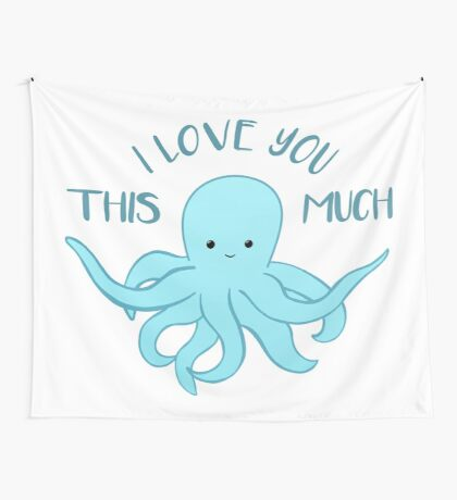 OCTOPUS Funny Pun - Funny Valentines Day Card - Anniversary Pun Wall Tapestry