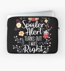 Spoiler Alert: Es stellte sich heraus, dass ich Recht hatte (Funny Mom Gift) Laptoptasche