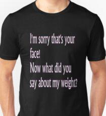 I'm Sorry... Unisex T-Shirt