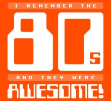 I Remember The 80s