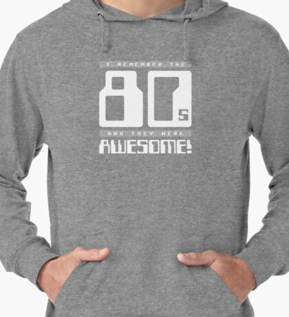I Remember The 80s Lightweight Hoodie