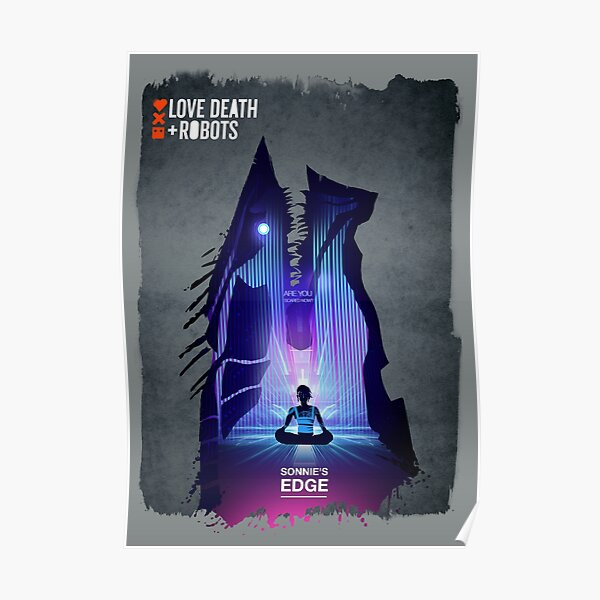 Love death & robots - sonnies edge poster Poster