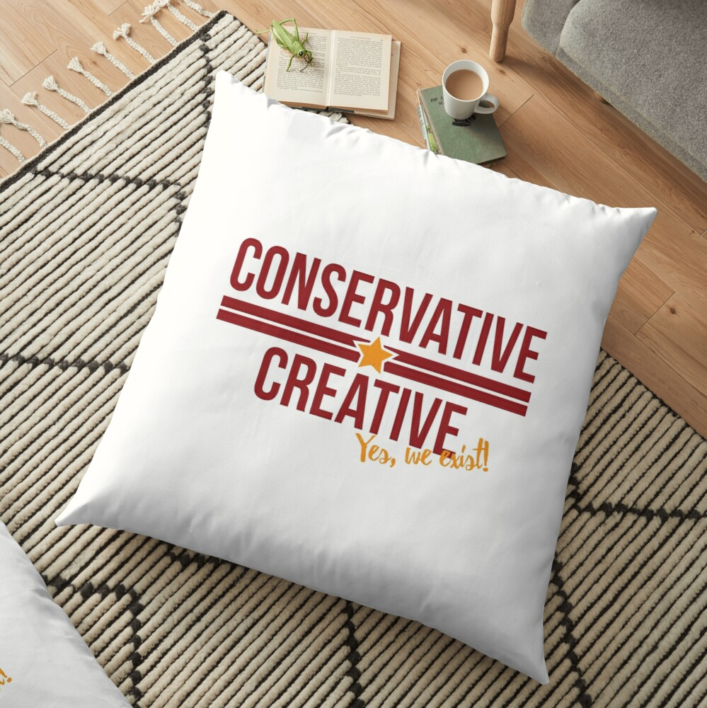 Conservative Creative: Yes, We Exist! Floor Pillow