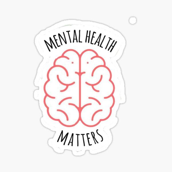 Mental Health Matters Sticker Sticker