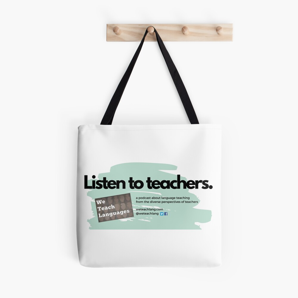 Listen to Teachers White Background Tote Bag