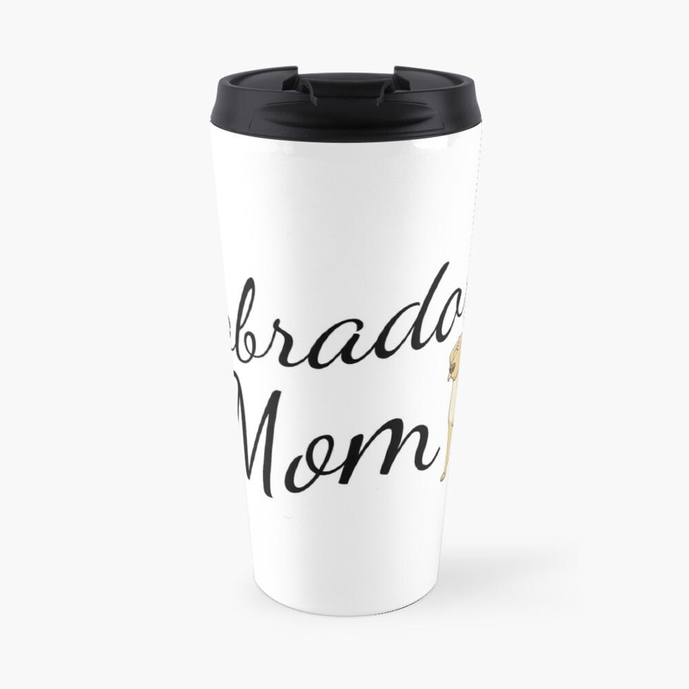 Labrador Mom Travel Mug