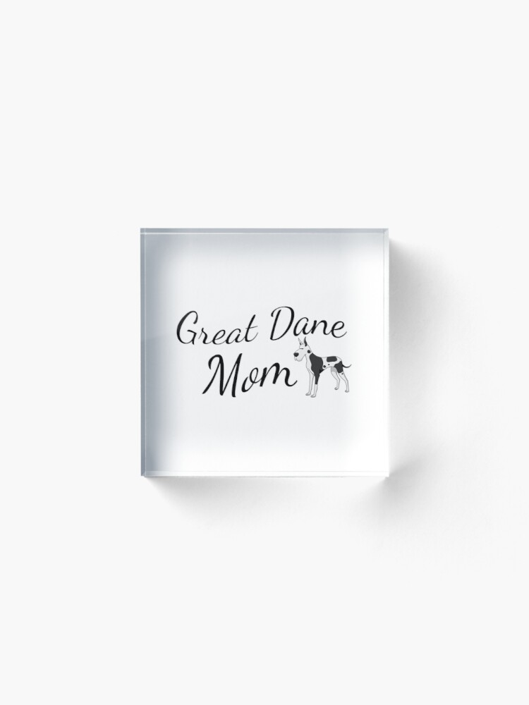 Alternate view of Great Dane Mom Acrylic Block