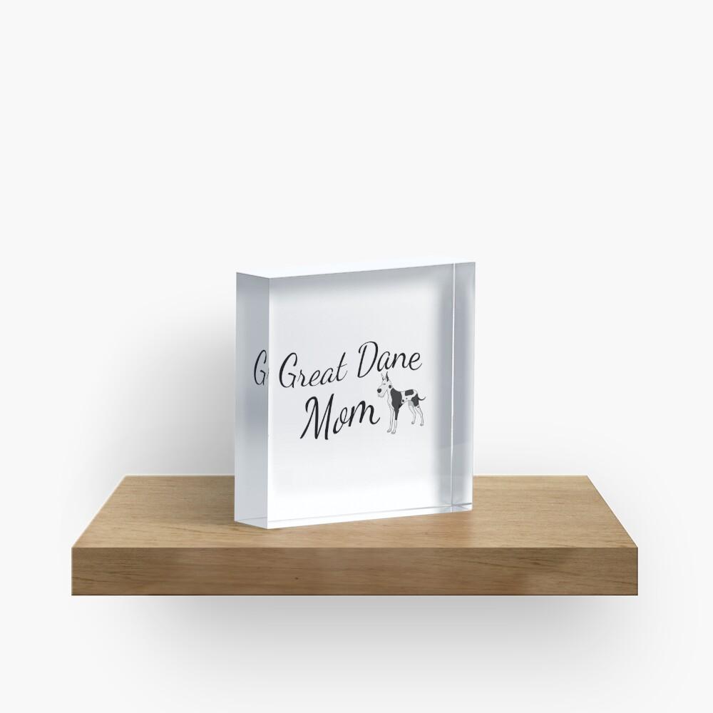 Great Dane Mom Acrylic Block