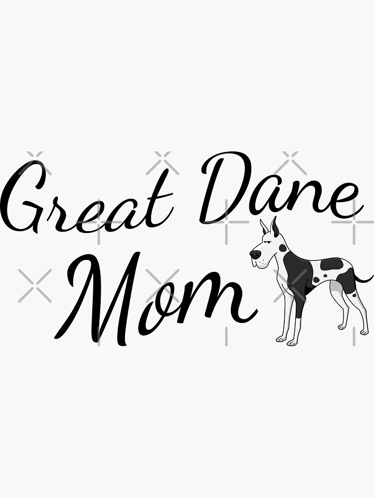 Great Dane Mom by tribbledesign