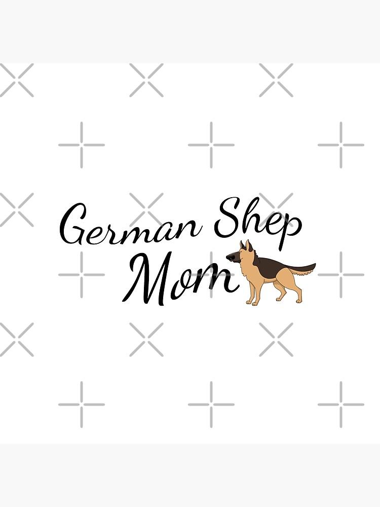 German Shepherd Mom by tribbledesign