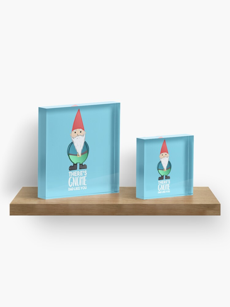 Alternate view of Gnome - Fathers Day , Dad, Daddy Card, Birthday! Acrylic Block