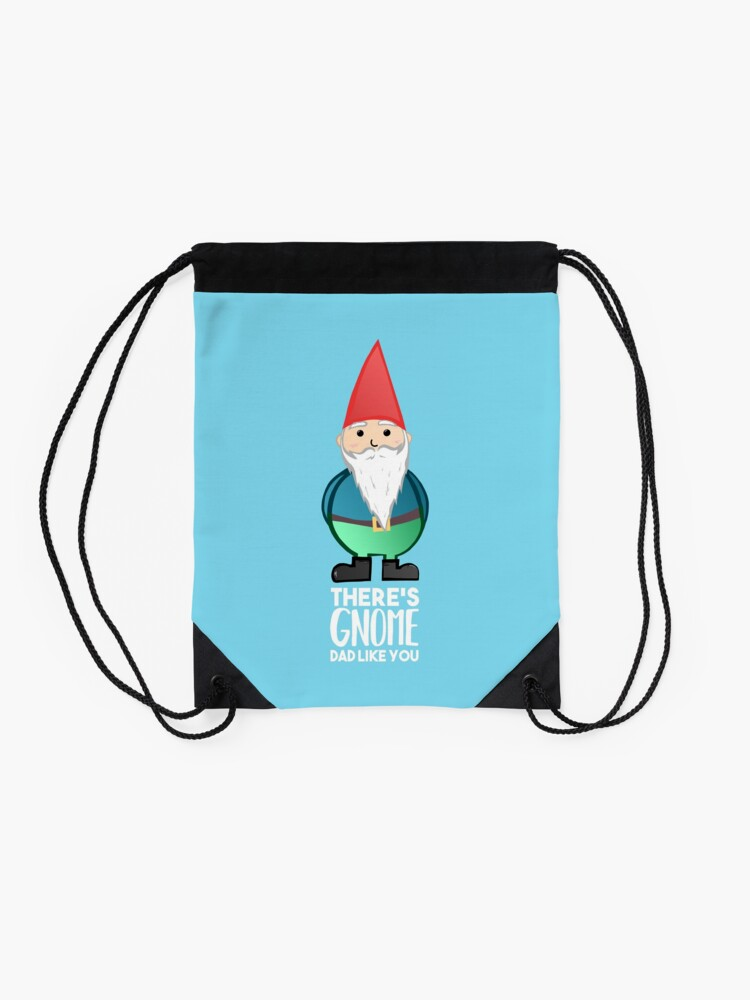 Alternate view of Gnome - Fathers Day , Dad, Daddy Card, Birthday! Drawstring Bag