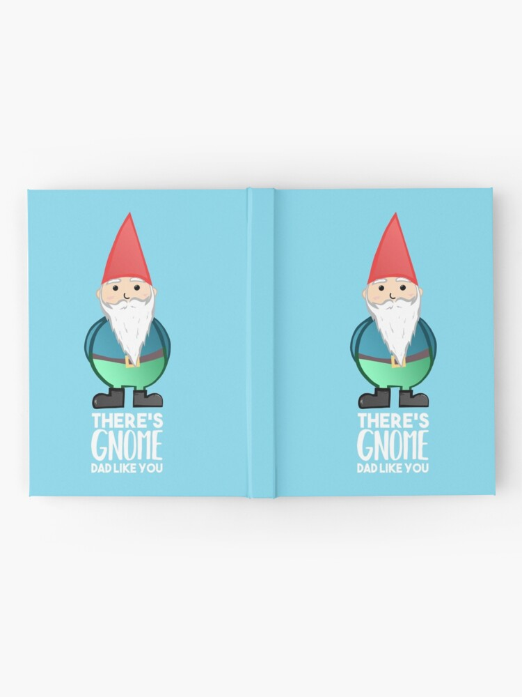 Alternate view of Gnome - Fathers Day , Dad, Daddy Card, Birthday! Hardcover Journal