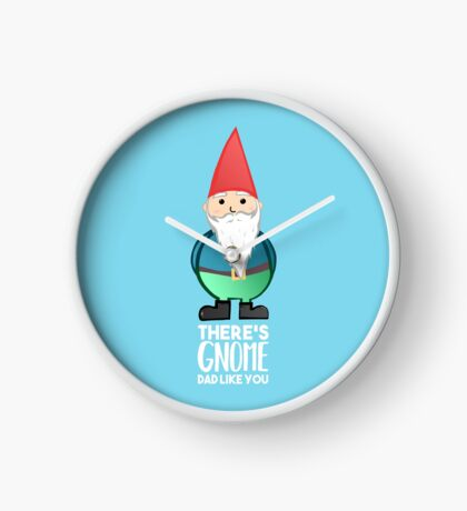 Gnome - Fathers Day , Dad, Daddy Card, Birthday! Clock