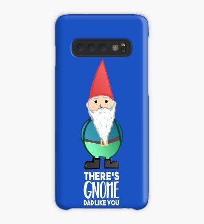 Gnome Dad T Shirt - Fathers Day , Dad, Daddy Card, Birthday! Case/Skin for Samsung Galaxy