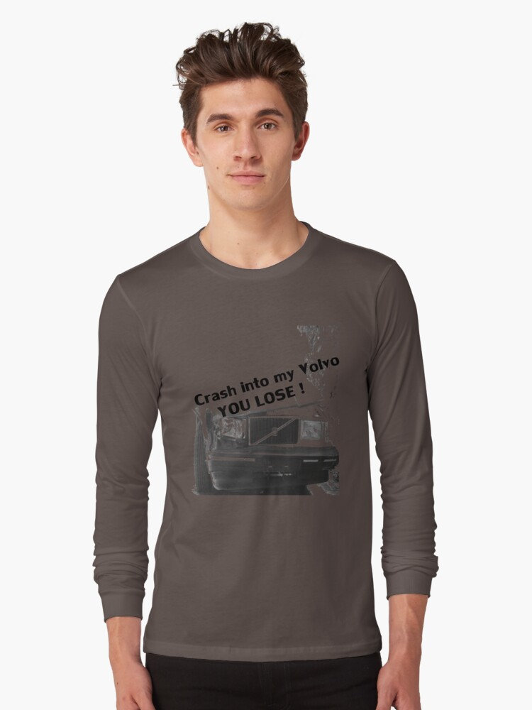 Crash into my Volvo ! You Lose, art T-shirt by Melinda  Ison - Poor