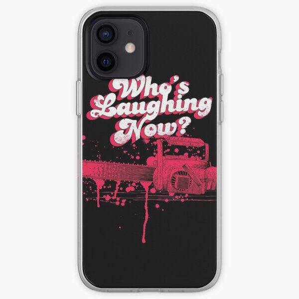 Whos Laughing Now - Evil Dead - Chainsaw - Ash - Groovy - Boomstick iPhone Soft Case