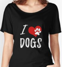 I LOVE DOGS Women's Relaxed Fit T-Shirt