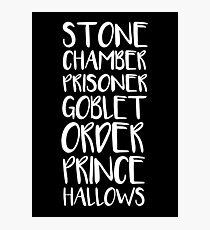 STONE/CHAMBER/PRISONER/GOBLET/ORDER/PRINCE/HALLOWS Photographic Print