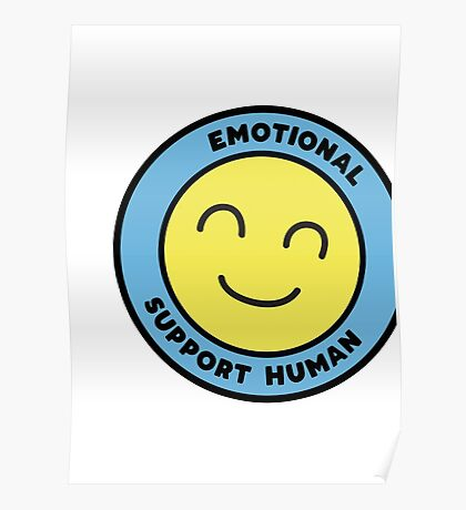 Emotional Support Human Poster