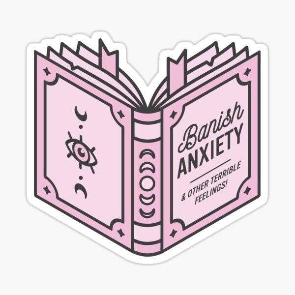 Desterrar el libro de hechizos de ansiedad Pegatina