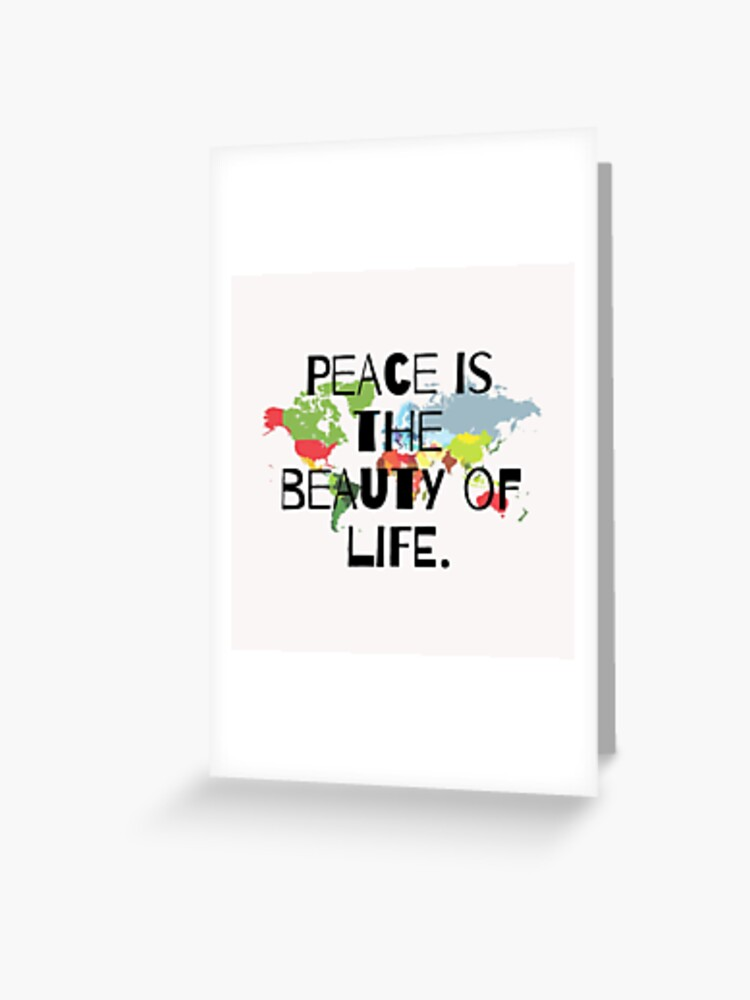 Peace is the beauty of life, short quotes, sticker packs, gift ideas,  positive words | Greeting Card