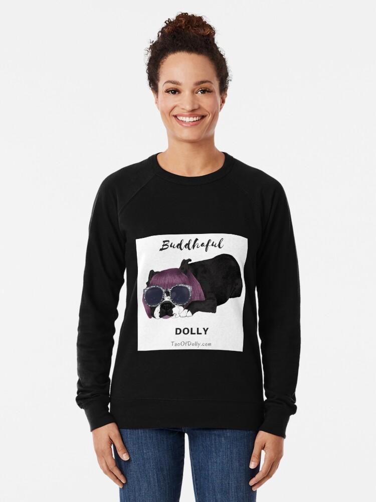 Alternate view of Buddhaful Dolly  Lightweight Sweatshirt