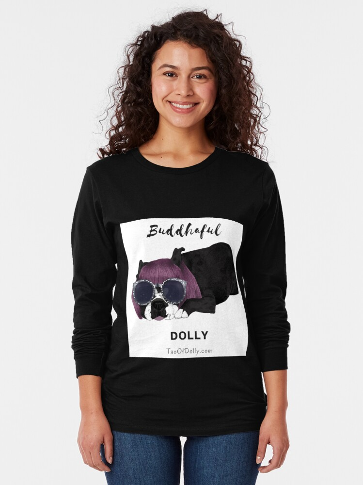 Alternate view of Buddhaful Dolly  Long Sleeve T-Shirt