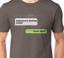 AutoCorrect Ducking Sucks! Unisex T-Shirt
