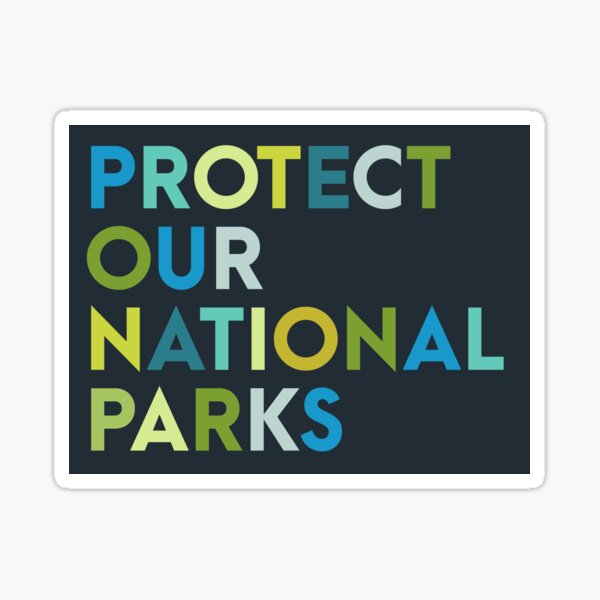 Protect our national parks sticker Sticker
