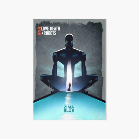 Love death & robots - Zima Blue Art Board Print